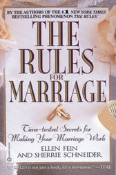 The Rules(TM) for Marriage by Ellen Fein