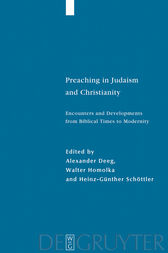 Preaching in Judaism and Christianity by Alexander Deeg