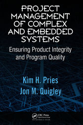 Project Management of Complex and Embedded Systems by Kim H. Pries