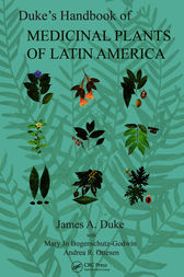 Duke's Handbook of Medicinal Plants of Latin America by James A. Duke