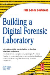 Building a Digital Forensic Laboratory by Andrew Jones