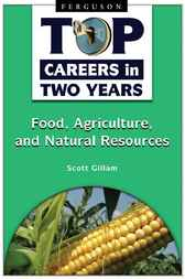 Food, Agriculture, and Natural Resources by Scott Gillam