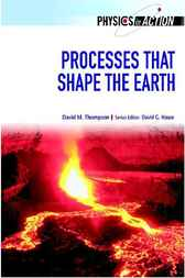 Processes That Shape the Earth by David Thompson