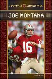 Joe Montana by Adam Woog