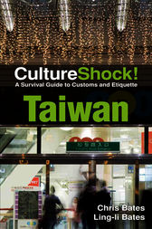 CultureShock! Taiwan by Chris Bates