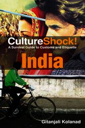 CultureShock! India by Gitanjali Kokanad
