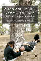 Asian and Pacific Cosmopolitans by Kathryn Robinson