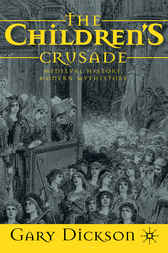 The Children's Crusade by Gary Dickson