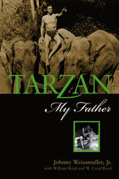 Tarzan, My Father by Johnny Weissmuller