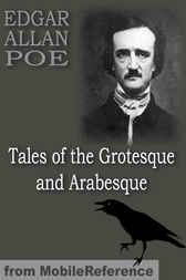 Tales of the Grotesque and Arabesque by MobileReference