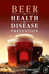 Beer in Health and Disease Prevention by Victor R. Preedy