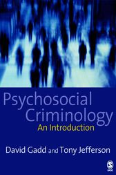 Psychosocial Criminology by David Gadd