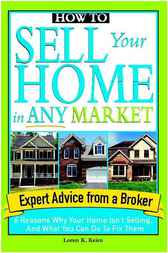 How to Sell Your Home in Any Market by Loren Keim
