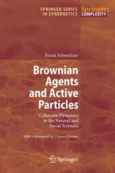 Brownian Agents and Active Particles by J. D. Farmer