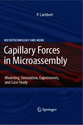 Capillary Forces in Microassembly by Pierre Lambert