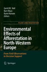 Environmental Effects of Afforestation in North-Western Europe by Gerrit W. Heil