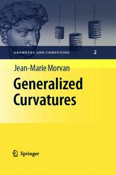 Generalized Curvatures by Jean-Marie Morvan
