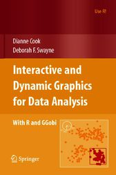 Interactive and Dynamic Graphics for Data Analysis by Dianne Cook