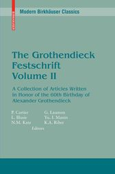 The Grothendieck Festschrift, Volume II by Pierre Cartier