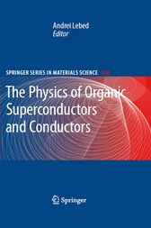 The Physics of Organic Superconductors and Conductors by Andrei Lebed