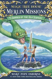 Magic Tree House #31: Summer of the Sea Serpent by Mary Pope Osborne