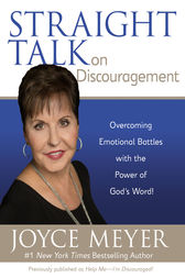 Straight Talk on Discouragement by Joyce Meyer