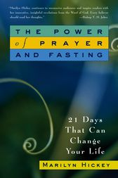 The Power of Prayer and Fasting by Marilyn Hickey