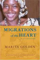Migrations of the Heart by Marita Golden