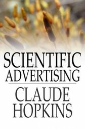 Scientific Advertising by Claude Hopkins