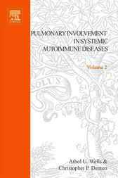 Pulmonary Involvement in Systemic Autoimmune Diseases by Ronald Asherson