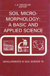 Soil Micromorphology by L.A. Douglas