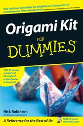 Origami Kit For Dummies by Nick Robinson