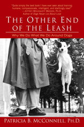 The Other End of the Leash by Patricia Phd McConnell