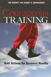 Courageous Training by Tim Mooney