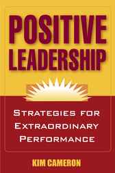 Positive Leadership by Kim Cameron