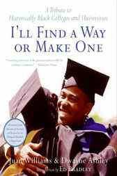 I'll Find a Way or Make One by Dwayne Ashley