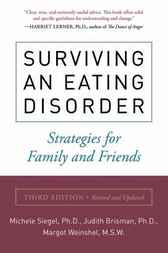 Surviving an Eating Disorder, Third Edition by Michele Siegel