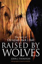 Raised By Wolves by John J. Thompson