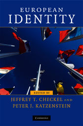 European Identity by Jeffrey T. Checkel