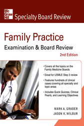 Family Practice Examination & Board Review, Second Edition by Mark Graber