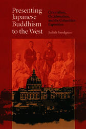 Presenting Japanese Buddhism to the West by Judith Snodgrass
