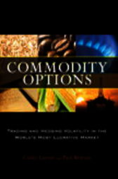Commodity options trading and hedging volatility in the world's most lucrative market pdf