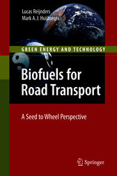 Biofuels for Road Transport by Lucas Reijnders
