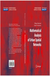 Mathematical Analysis of Urban Spatial Networks by Dimitri Volchenkov