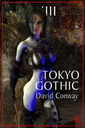 Tokyo Gothic by David Conway