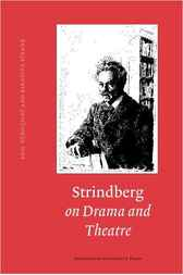 Strindberg on Drama and Theatre by Egil Törnqvist
