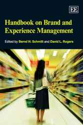 Handbook on Brand and Experience Management by B.H. Schmitt
