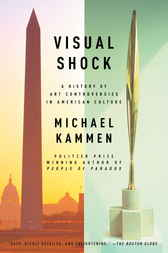 Visual Shock by Michael Kammen