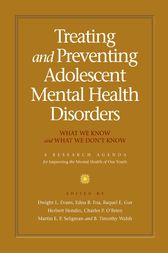 Treating and Preventing Adolescent Mental Health Disorders by Dwight L. M.D. Evans
