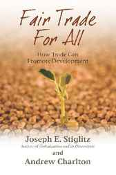Fair Trade For All by Joseph E. Stiglitz